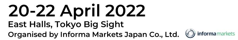 JAPAN LIFE SCIENCE WEEK 2022 20-22 April 2022 Tokyo Big Sight, Tokyo, Japan